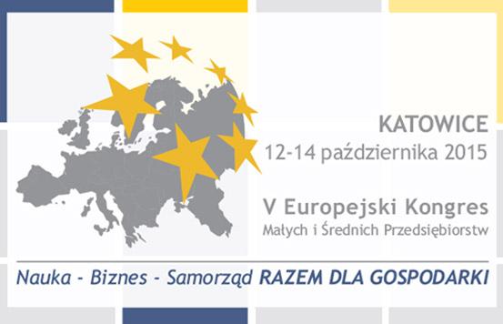 VI Europejski Kongres Małych i Średnich Przedsiębiorstw w Katowicach