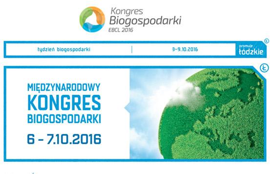 Międzynarodowy Kongres Biogospodarki w Łodzi