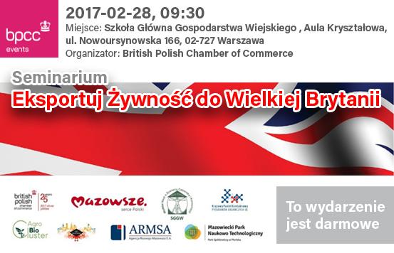 """28 lutego seminarium """"Eksportuj żywność do Wielkiej Brytanii"""""""